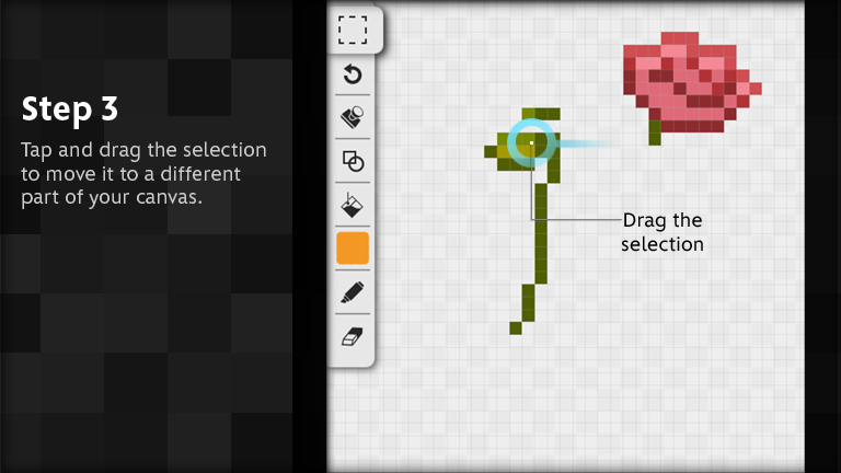Tap and drag the selection to move it to a different part of your canvas.